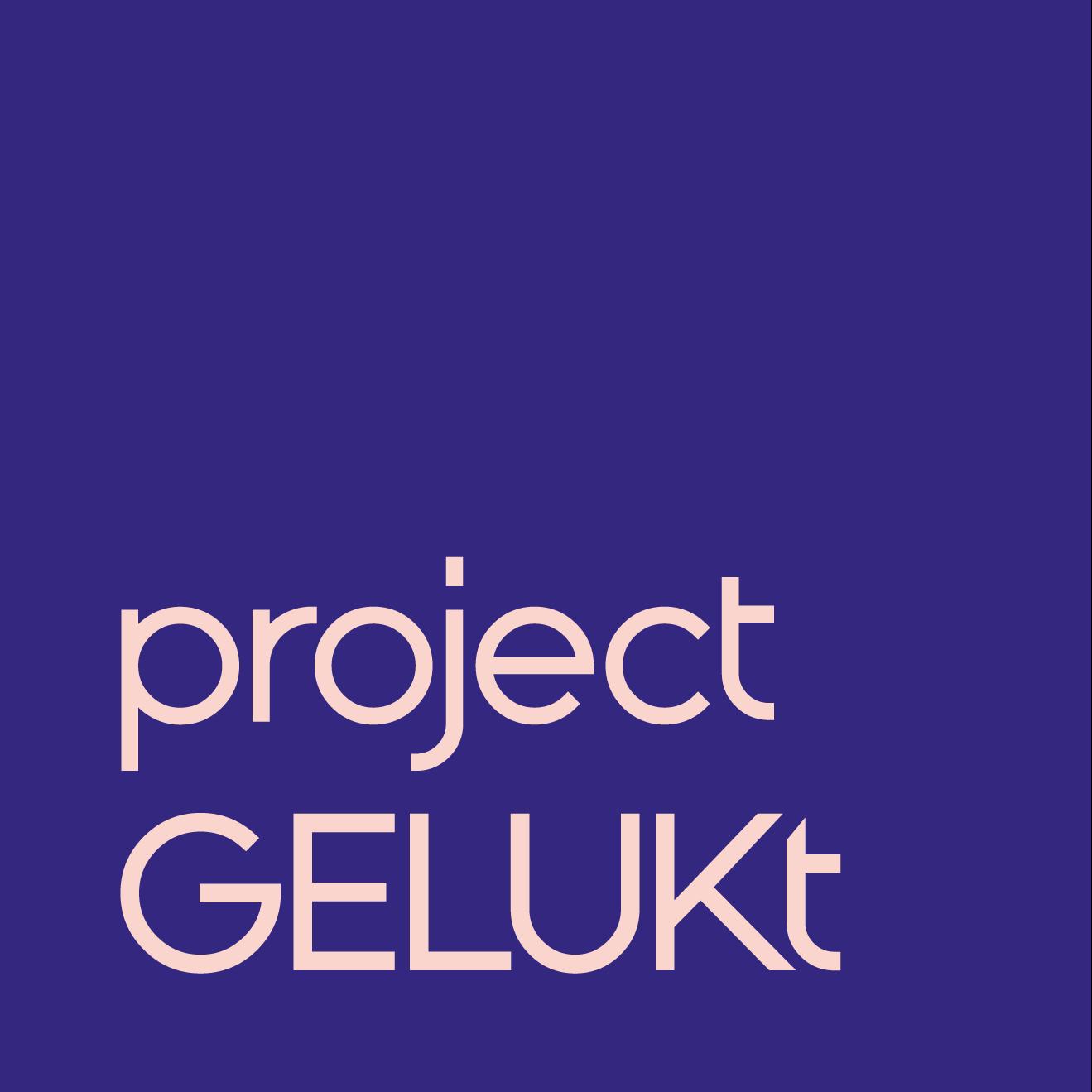 Project GELUKt
